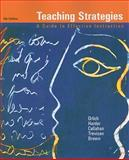 Teaching Strategies : A Guide to Effective Instruction, Orlich, Donald C. and Harder, Robert J., 0547212933