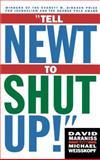 Tell Newt to Shut Up, David Maraniss and Michael Weisskopf, 0684832933