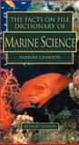 The Facts on File Dictionary of Marine Science, Charton, Barbara, 0816042934