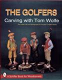 The Golfers, Tom Wolfe, 0887402933