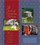 A Taste of Virginia History, Debbie Nunley and Karen Jane Elliott, 0895872935