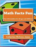 Math Facts Fun, Catherine Jaime, 1466482931