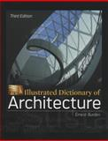 Illustrated Dictionary of Architecture, Burden, Ernest, 0071772936