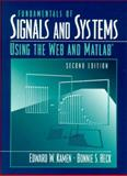 Fundamentals of Signals and Systems Using the Web and MATLAB, Kamen, Edward and Heck, Bonnie, 0130172936