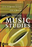 An Introduction to Music Studies, , 052184293X