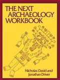 The Next Archaeology Workbook 9780812212938