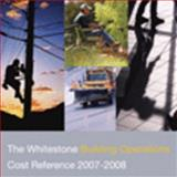 The Whitestone Building Operations Cost Reference, 2007-2008, Lufkin, Peter S. and Romani, Luca, 0967062934