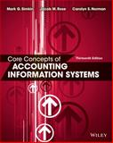 Core Concepts of Accounting Information Systems, Simkin, Mark G. and Norman, Carolyn S., 1118742931