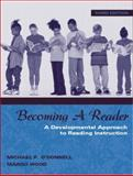 Becoming a Reader : A Developmental Approach to Reading Instruction, O'Donnell, Michael P. and Wood, Margo, 0205332935