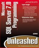 Microsoft SQL Server 7 Programming Unleashed, Papa, John and Shepker, Matthew, 067231293X