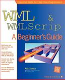 WML and WMLscript : A Beginner's Guide, Jamsa, Kris, 0072192941