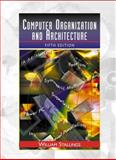 Computer Organization and Architecture : Designing for Performance, Stallings, William, 0130812943