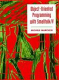 Object Oriented Programming with Smalltalk, Marchesi, Michele, 0136302947