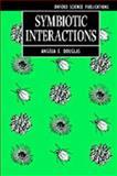 Symbiotic Interactions, Douglas, A. E., 0198542941