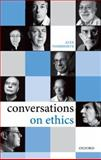 Conversations on Ethics, Voorhoeve, Alex, 0199602948