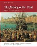 The Making of the West Vols. 1 & 2 : Peoples and Cultures, Hunt, Lynn and Martin, Thomas R., 0312452942