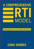 A Comprehensive RTI Model : Integrating Behavioral and Academic Interventions, , 1412962943