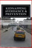 Kidnapping Avoidance and Prevention, Integrated Concepts, 1494762943