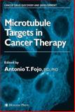 The Role of Microtubules in Cell Biology, Neurobiology, and Oncology, , 1588292940
