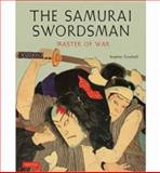 The Samurai Swordsman, Stephen Turnbull, 4805312947
