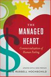 The Managed Heart, Arlie Russell Hochschild, 0520272943