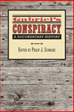 Gabriel's Conspiracy : A Documentary History, , 0813932947