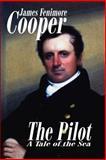 The Pilot, Cooper, James, 155742294X