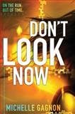 Don't Look Now, Michelle Gagnon, 006210294X