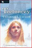 Teetoncey, Theodore Taylor, 0152052941