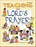 Teaching the Lord's Prayer, Delia Touchton Halverson, 0687062942