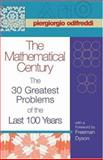 The Mathematical Century  - The 30 Greatest Problems of the Last 100 Years, Odifreddi, Piergiorgio, 069109294X