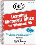 Learning Microsoft Office for Windows 95, Blanc, Iris and DDC Publishing Staff, 156243294X