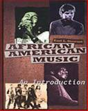 African-American Music : An Introduction, Stewart, Earl L., 0028602943