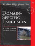 Domain-Specific Languages, Fowler, Martin and Parsons, Rebecca J., 0321712943
