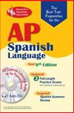 The Best Test Preparation for the AP Spanish Language, Erica R. Hughes and Suzanne Varner, 0738602949