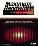 Maximum Bandwidth, Blacharski, Dan, 0789712946