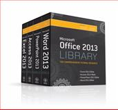 Office 2013 Library Excel 2013 Bible, Access 2013 Bible, PowerPoint 2013 Bible, Word 2013 Bible, Lisa A. Bucki, 111852294X