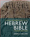 A Short Introduction to the Hebrew Bible 2nd Edition