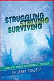 Struggling Striving Surviving, Jenny Tohotoa, 148360294X