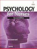 Psychology for Nurses, Sreevani, R., 935090294X