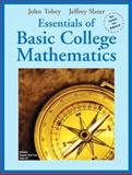 Essentials of Basic College Mathematics, Tobey, John and Slater, Jeffrey, 0131862944