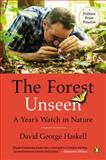 The Forest Unseen, David George Haskell, 0143122940