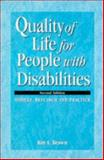 Quality of Life for People with Diabilities : Models, Research and Practice, Roy I. Brown, 0748732942