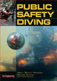 Public Safety Diving, Hendrick, Walt and Zaferes, Andrea, 0912212942