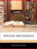 Applied Mechanics, Gaetano Lanza, 1144942942