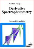 Derivative Spectrophotometry : Low and Higher Orders, Talsky, Gerhard, 3527282947