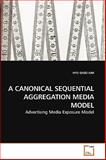 A Canonical Sequential Aggregation Media Model, Hyo Gyoo Kim, 3639222946