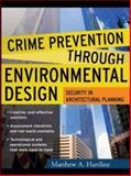 Crime Prevention Through Environmental Design, Hartline, Matthew A., 0071462945