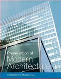 Preservation of Modern Architecture, Prudon, Theodore and Prudon, Theodore H. M., 0471662941
