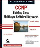 CCNP: Building Cisco MultiLayer Switched Networks Study Guide (Exam 642-811), Terry Jack, 078214294X